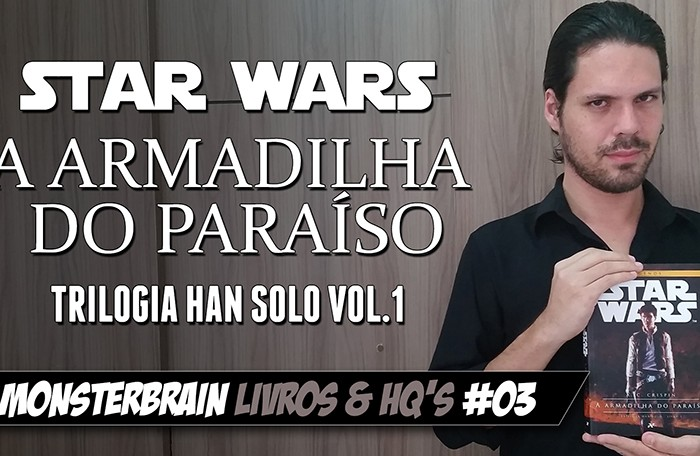 Star Wars | A Armadilha do Paraíso – Trilogia Han Solo Vol. 1